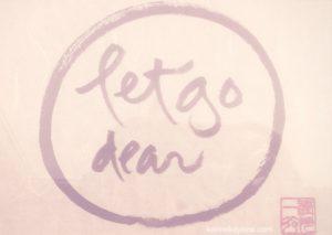 Let Go Dear